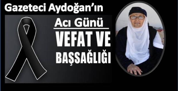 Gazeteci Aydoğan'ın acı günü