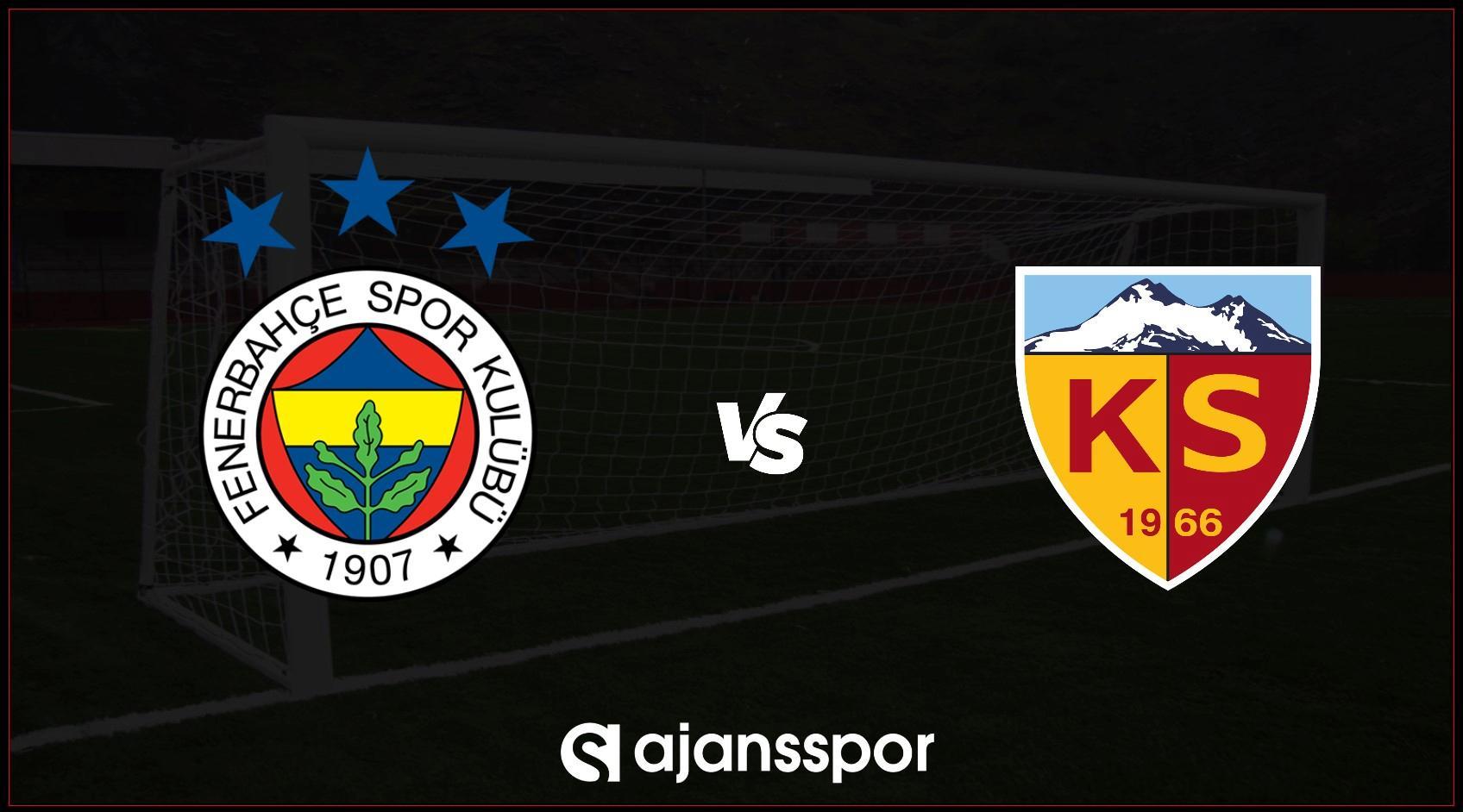 Fenerbahçe – Kayserispor Canlı İzle, Fenerbahçe – Kayserispor  Maçını Canlı İzle