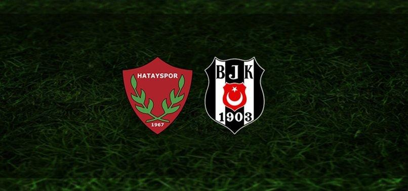 Hatayspor – Beşiktaş Canlı İzle, Hatayspor  Beşiktaş Maçını Canlı izle, BJK Hatayspor Canlı İzle