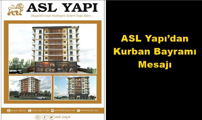 ASL Yapı'dan Kurban Bayramı mesajı