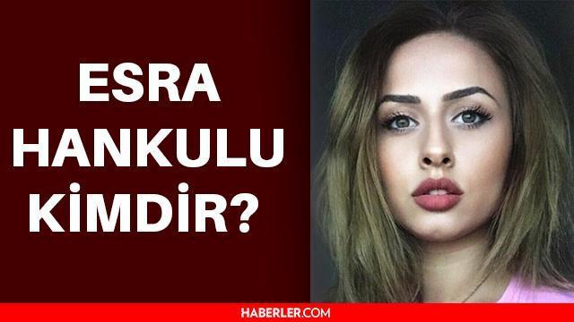 Esra Hankulu kimdir, neden öldü? Esra Hankulu ölümü nerede ve nasıl oldu?